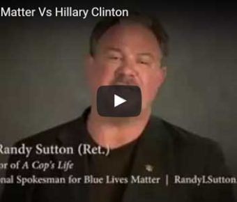 Blue Lives Matter Vs Hillary Clinton
